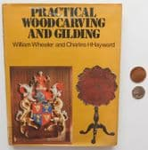 Practical Wood Carving and Gilding 1970s book Wheeler Hayward metric imperial